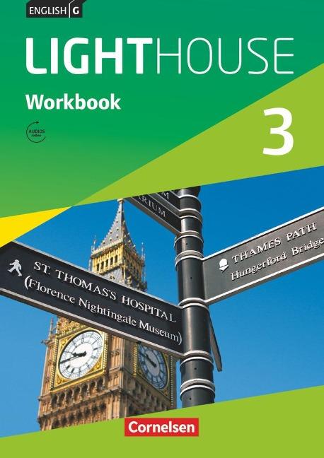 English G LIGHTHOUSE 3: 7. Schuljahr. Workbook mit Audios online. Allgemeine Ausgabe - Gwen Berwick