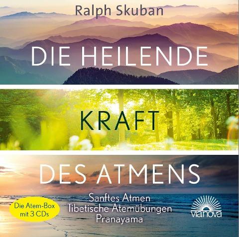 Die heilende Kraft des Atmens - Ralph Skuban