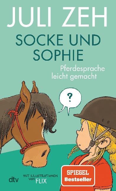 Socke und Sophie - Pferdesprache leicht gemacht - Juli Zeh