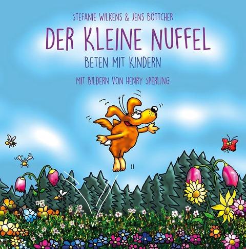 Der kleine NUFFEL - Stefanie Wilkens, Jens Böttcher