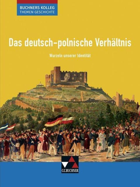 Das deutsch-polnische Verhältnis - Boris Barth, Krause-Leipoldt, Thomas Ott, Markus Reinbold, Reiner Schell