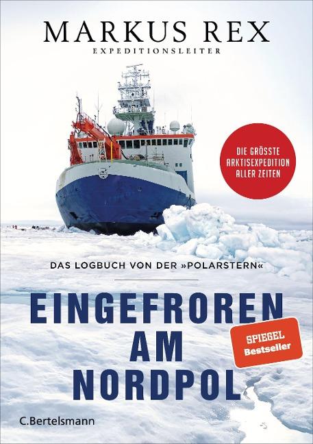 Eingefroren am Nordpol - Markus Rex