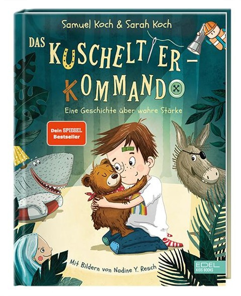 Das Kuscheltier-Kommando - Samuel Koch, Sarah Koch