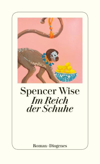 Im Reich der Schuhe - Spencer Wise