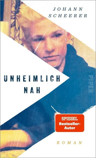 Unheimlich nah - Johann Scheerer
