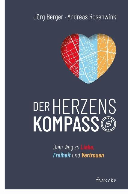 Der Herzenskompass - Jörg Berger, Andreas Rosenwink