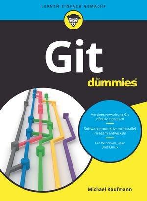 Git für Dummies - Michael Kaufmann