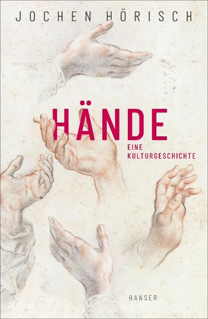 Hände - Jochen Hörisch