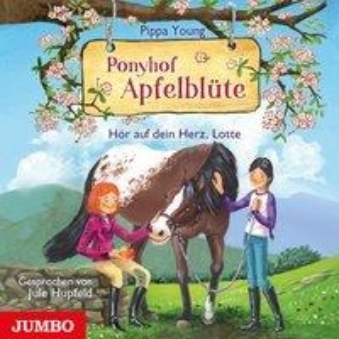 Ponyhof Apfelblüte. Hör auf dein Herz, Lotte - Pippa Young