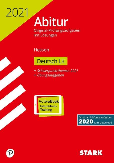 STARK Abiturprüfung Hessen 2021 - Deutsch LK -