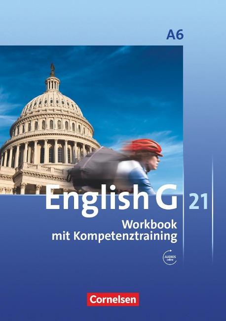 English G 21. Ausgabe A 6. Abschlussband 6-jährige Sekundarstufe I. Workbook mit Audios online - Jennifer Seidl