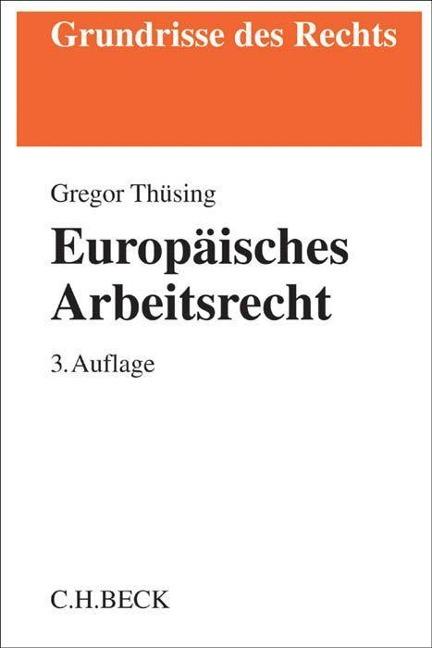 Europäisches Arbeitsrecht - Gregor Thüsing