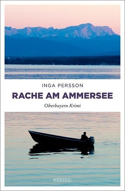 Rache am Ammersee - Inga Persson