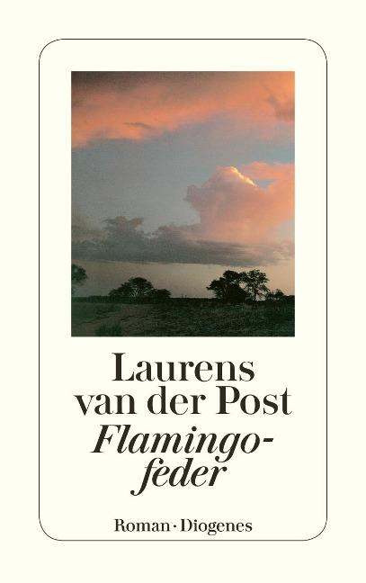 Flamingofeder - Laurens van der Post
