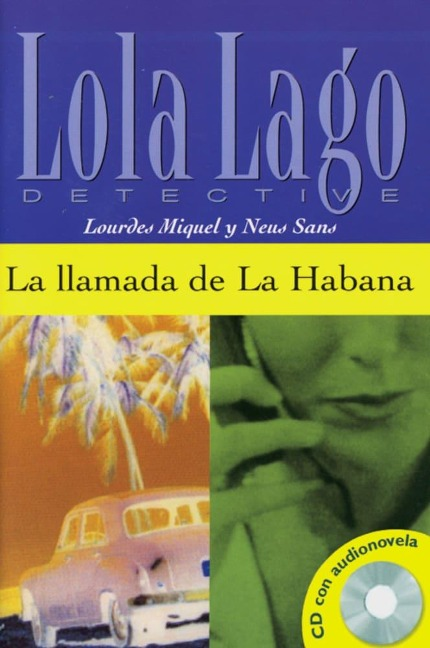 La Ilamada de La Habana. Buch und CD - Lourdes Miquel, Neus Sans