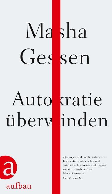 Autokratie überwinden - Masha Gessen