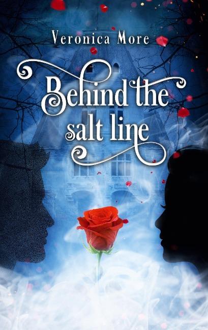 Behind the salt line - Veronica More