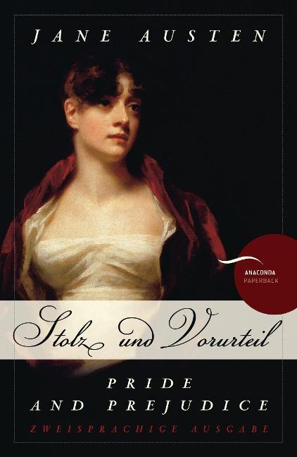 Pride and Prejudice / Stolz und Vorurteil - Jane Austen