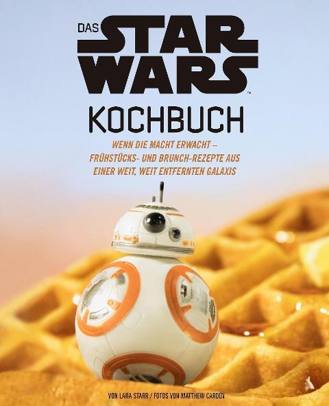 Das STAR WARS Kochbuch - Lara Starr, Matthew Carden