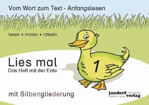 Lies mal 1 (mit Silbengliederung) - Das Heft mit der Ente - Peter Wachendorf, Jan Debbrecht