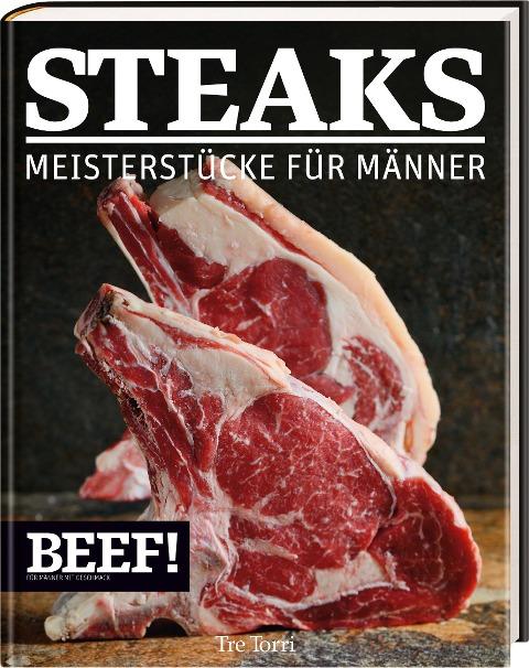 Steaks Meisterstücke für Männer -