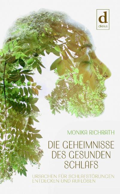 Die Geheimnisse des gesunden Schlafs - Monika Richrath