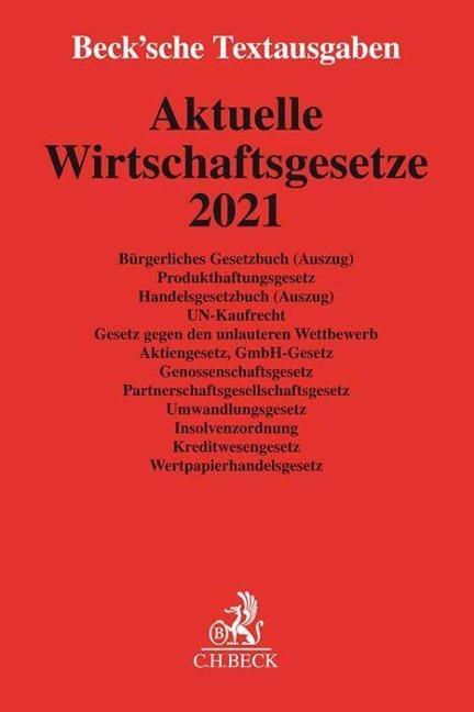 Aktuelle Wirtschaftsgesetze 2021 -