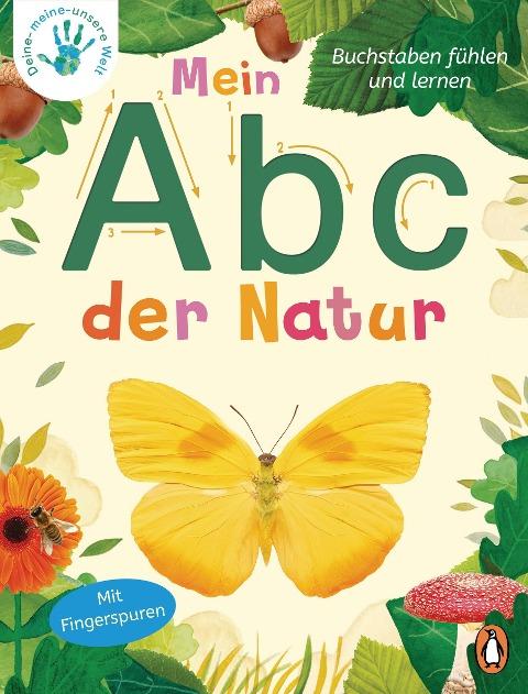 Deine-meine-unsere Welt - Mein Abc der Natur - Nicola Edwards