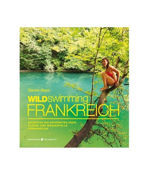 Wild Swimming Frankreich - Daniel Start