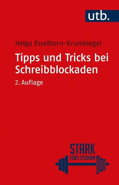 Tipps und Tricks bei Schreibblockaden - Helga Esselborn-Krumbiegel