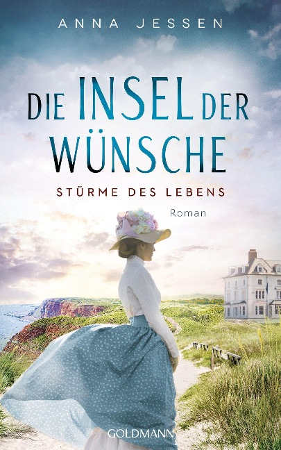 Die Insel der Wünsche - Stürme des Lebens - Anna Jessen