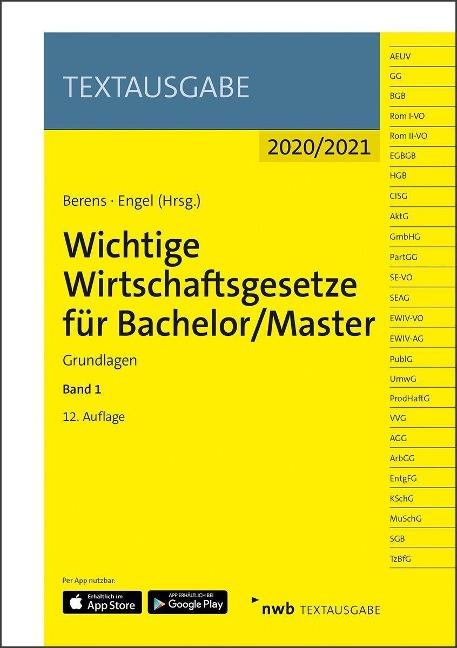 Wichtige Wirtschaftsgesetze für Bachelor/Master 1 -