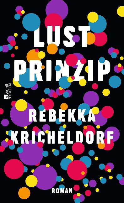 Lustprinzip - Rebekka Kricheldorf