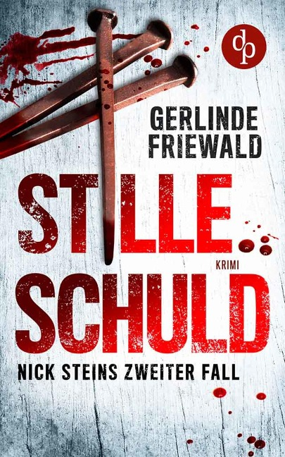 Stille Schuld - Gerlinde Friewald