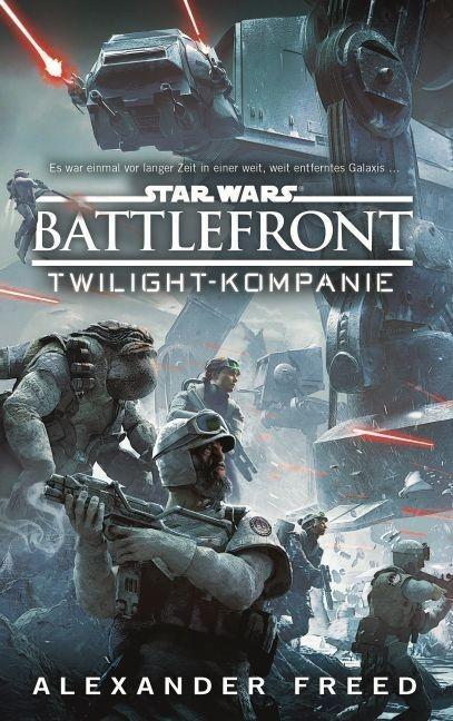 Star Wars Battlefront: Twilight Kompanie - Alexander Freed