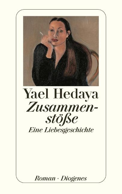 Zusammenstöße - Yael Hedaya