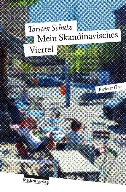 Mein Skandinavisches Viertel - Torsten Schulz