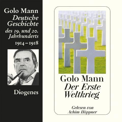 Der Erste Weltkrieg - Golo Mann