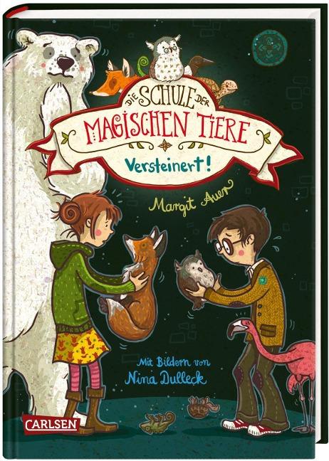 Die Schule der magischen Tiere 09: Versteinert! - Margit Auer