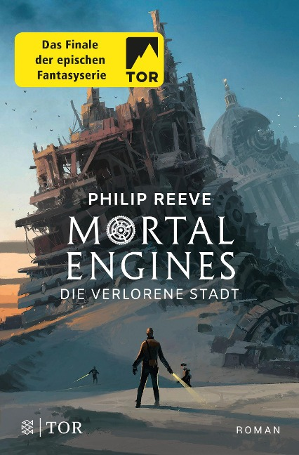 Mortal Engines - Die verlorene Stadt - Philip Reeve
