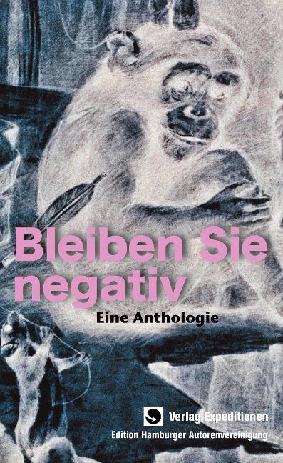 Bleiben Sie negativ! -