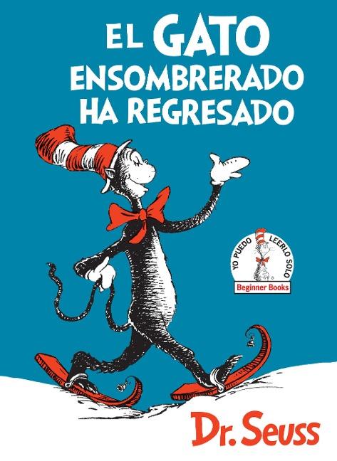 El Gato Ensombrerado ha Regresado - Dr. Seuss