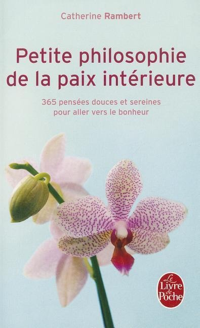Petite Philosophie de la Paix Intérieure - Catherine Rambert