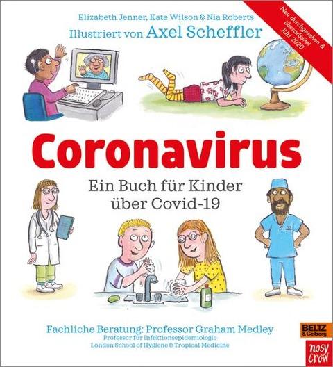Coronavirus - Axel Scheffler, Elizabeth Jenner, Kate Wilson, Nia Roberts