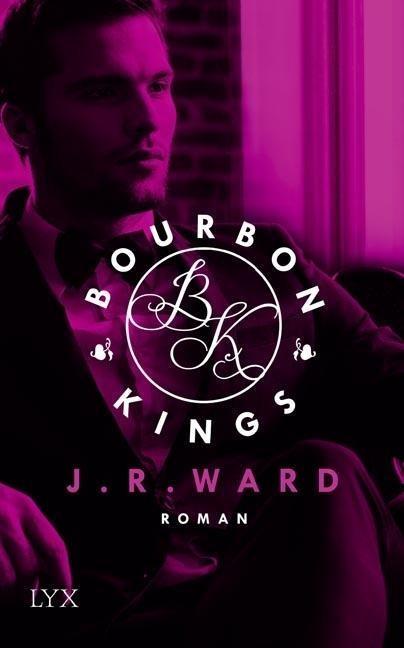 Bourbon Kings 01 - J. R. Ward