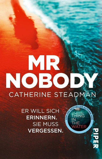 Mr Nobody - Er will sich erinnern. Sie muss vergessen - Catherine Steadman