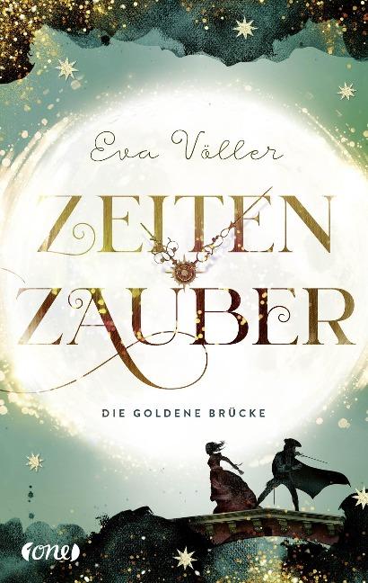 Zeitenzauber 02 - Die goldene Brücke - Eva Völler
