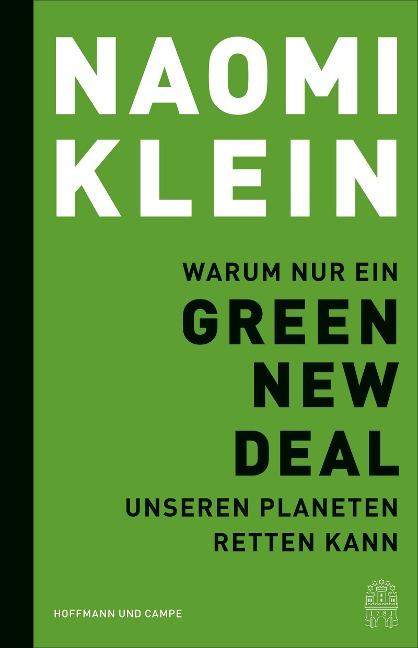 Warum nur ein Green New Deal unseren Planeten retten kann - Naomi Klein