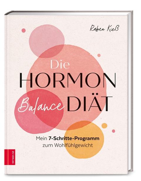 Die Hormon-Balance-Diät - Rabea Kieß