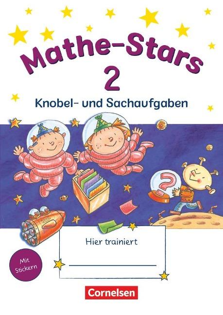 Mathe-Stars 2. Schuljahr. Knobel- und Sachaufgaben -